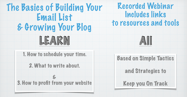 Recorded Webinar on growing Your Blog